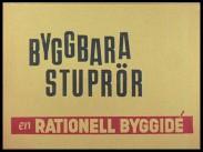 Byggbara stuprör - en rationell byggidé