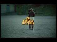 En kärlekshistoria – trailer