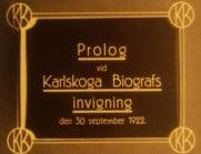 Prolog vid Karlskoga Biografs invigning